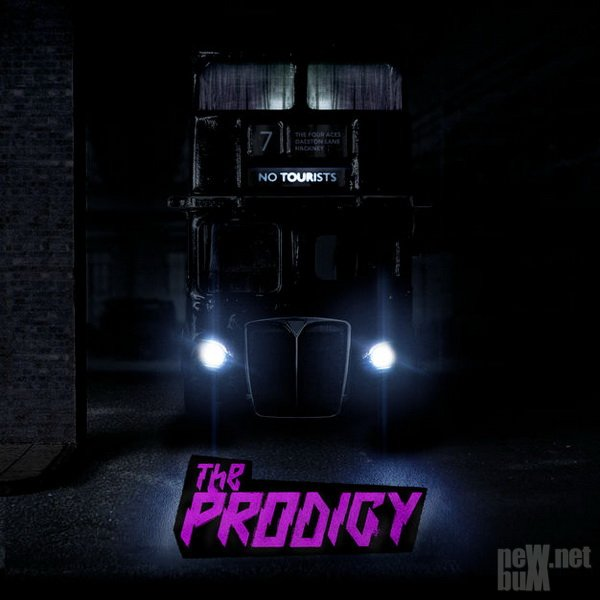 The Prodigy - No Tourists (2018)