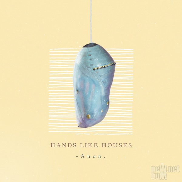Hands Like Houses - Anon (2018)