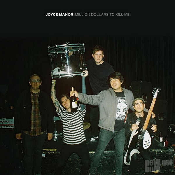 Joyce Manor - Million Dollars To Kill Me (2018)