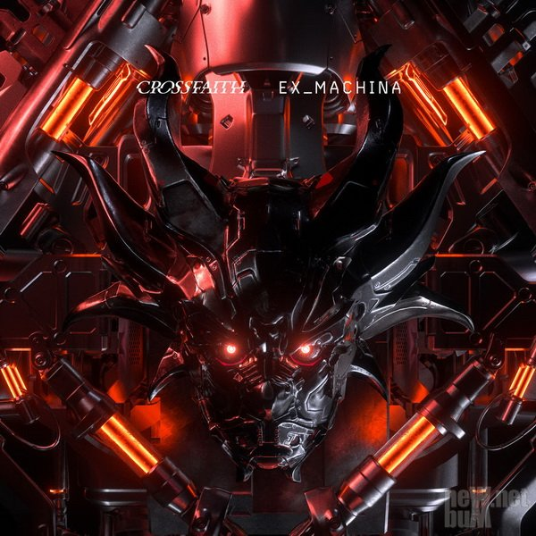 Crossfaith - Ex_Machina (2018)