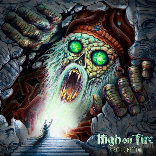 High On Fire - Electric Messiah (2018)