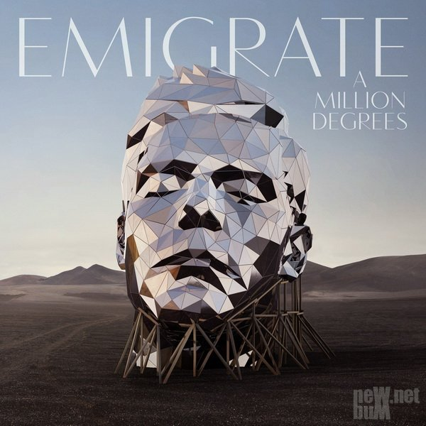 Emigrate - A Million Degrees (2018)