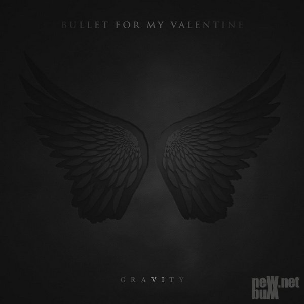 Bullet for My Valentine - Gravity [Deluxe Edition] (2018)