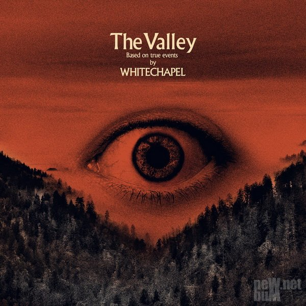 Whitechapel - The Valley (2019)