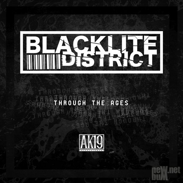 Blacklite District - Through the Ages (2018)