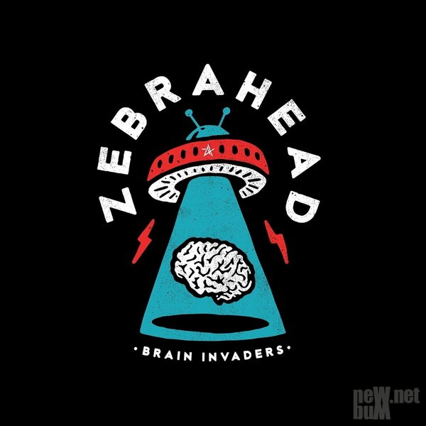 Zebrahead - Brain Invaders (2019)