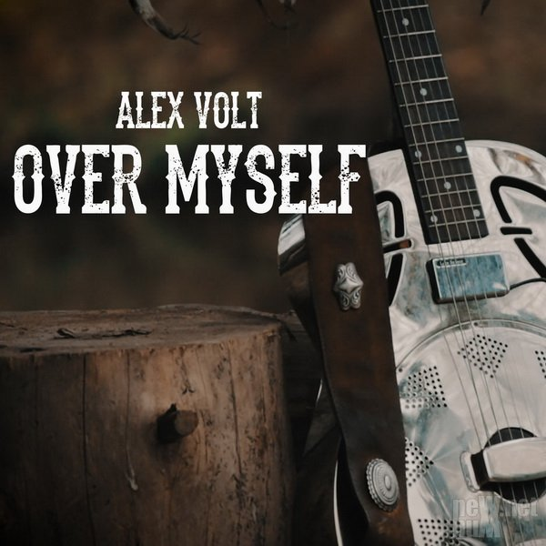 Alex Volt - Over Myself [Single] (2018)