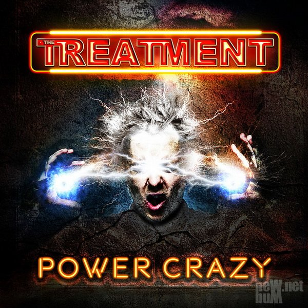 The Treatment - Power Crazy (2019)