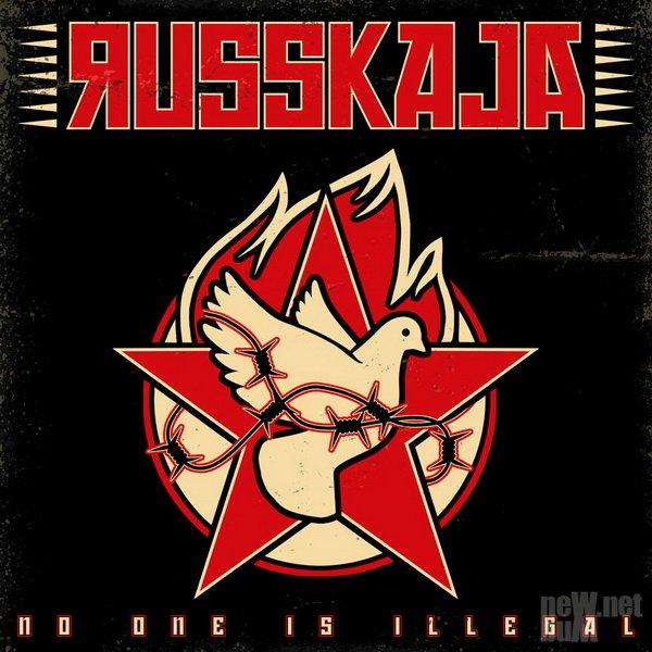 Russkaja - No One is Illegal (2019)