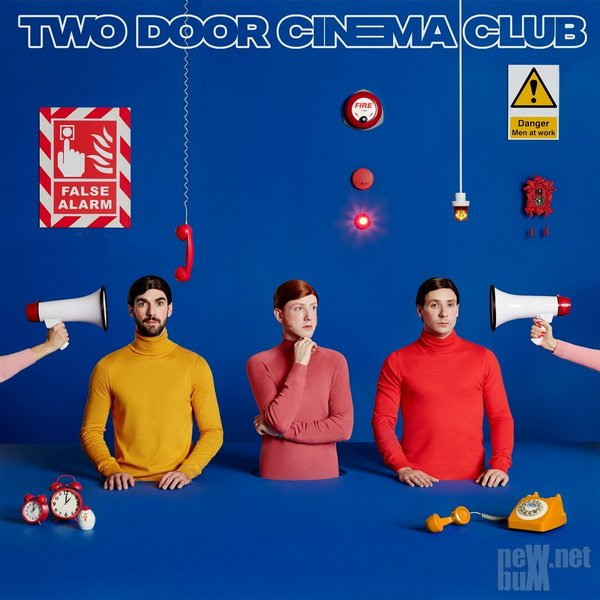 Two Door Cinema Club - False Alarm (2019)