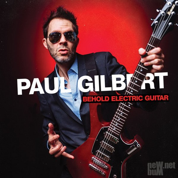 Paul Gilbert - Behold Electric Guitar (2019)