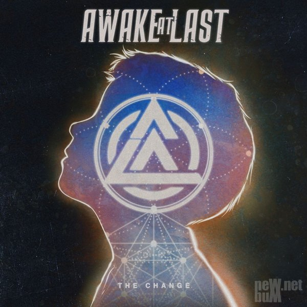 Awake At Last - The Change (2019)