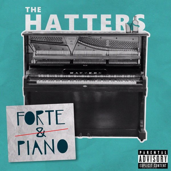 The Hatters - Forte & Piano (2019)