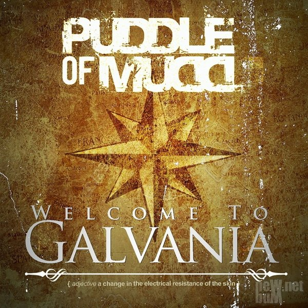Puddle of Mudd - Welcome to Galvania (2019)