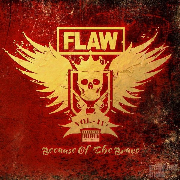 Flaw - Vol IV Because of the Brave (2019)