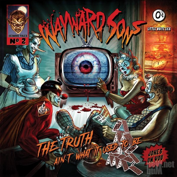 Wayward Sons - The Truth Ain't What It Used to Be (2019)