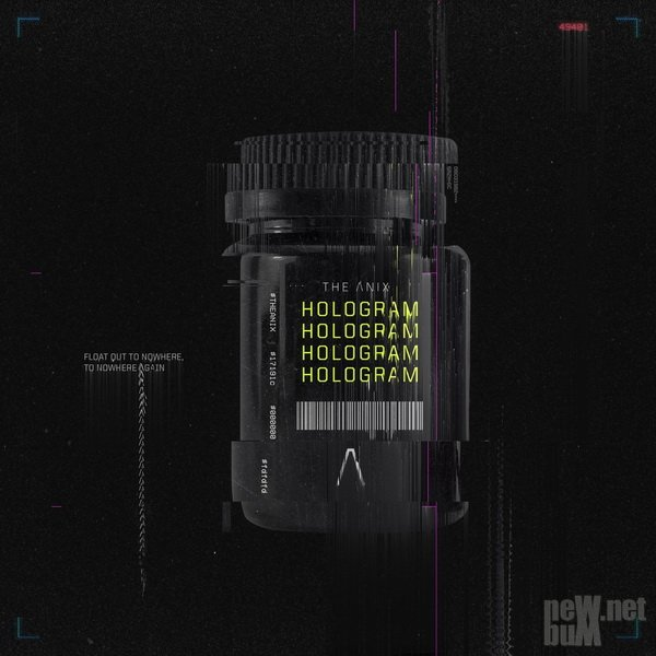 The Anix - Hologram (2019)