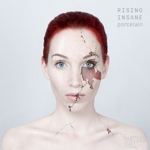 Rising Insane - Porcelain (2019)