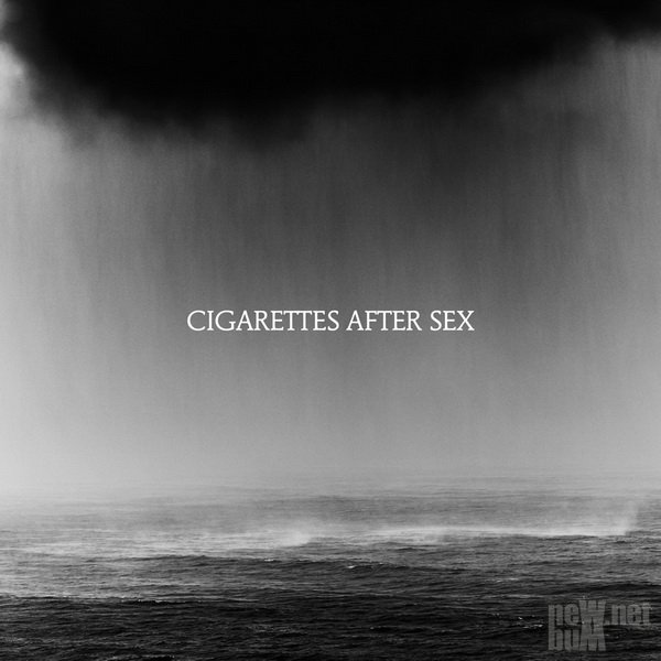 Cigarettes After Sex - Cry (2019)
