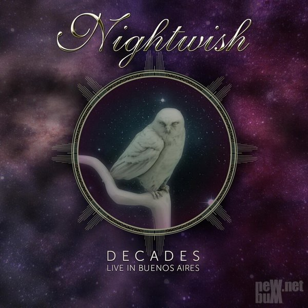 Nightwish - Decades: Live in Buenos Aires (2019)