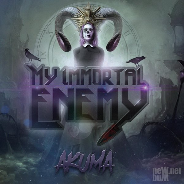 My Immortal Enemy - Akuma (2020)