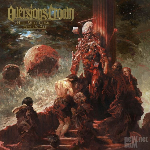 Aversions Crown - Hell Will Come for Us All (2020)