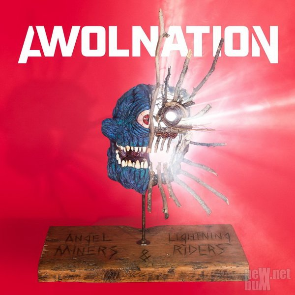 Awolnation - Angel Miners & the Lightning Riders (2020)