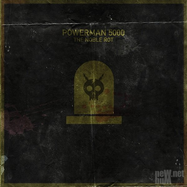 Powerman 5000 - The Noble Rot (2020)