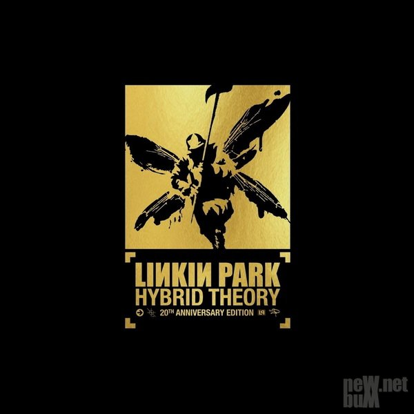 Linkin Park - Hybrid Theory: 20th Anniversary Edition (2020)