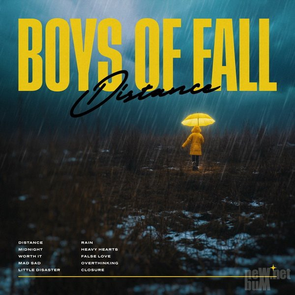 Boys of Fall - Distance (2020)