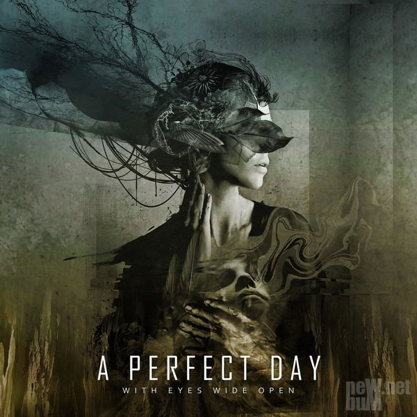 A Perfect Day - With Eyes Wide Open (2020)