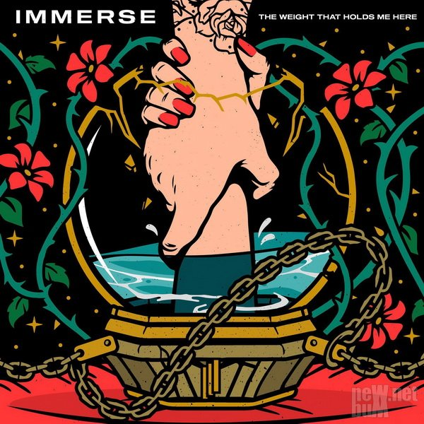 Immerse - The Weight That Holds Me Here (2021)