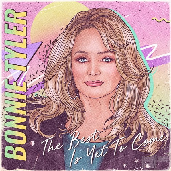 Bonnie Tyler - The Best is Yet to Come (2021)