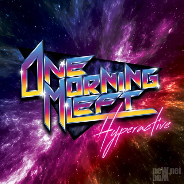 One Morning Left - Hyperactive (2021)