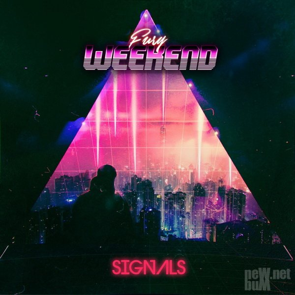 Fury Weekend - Signals (2021)