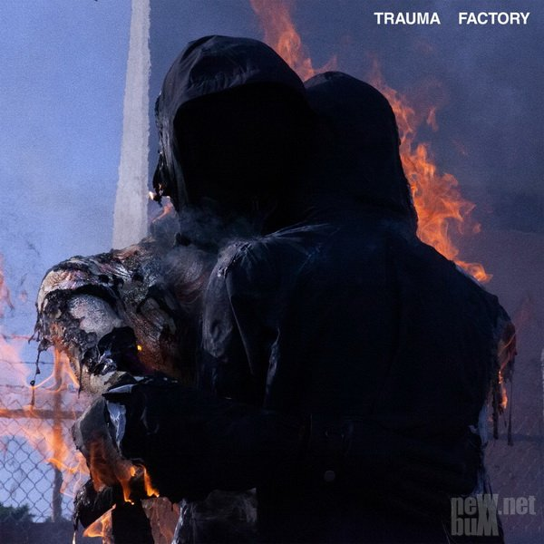 nothing,nowhere. - Trauma Factory (2021)