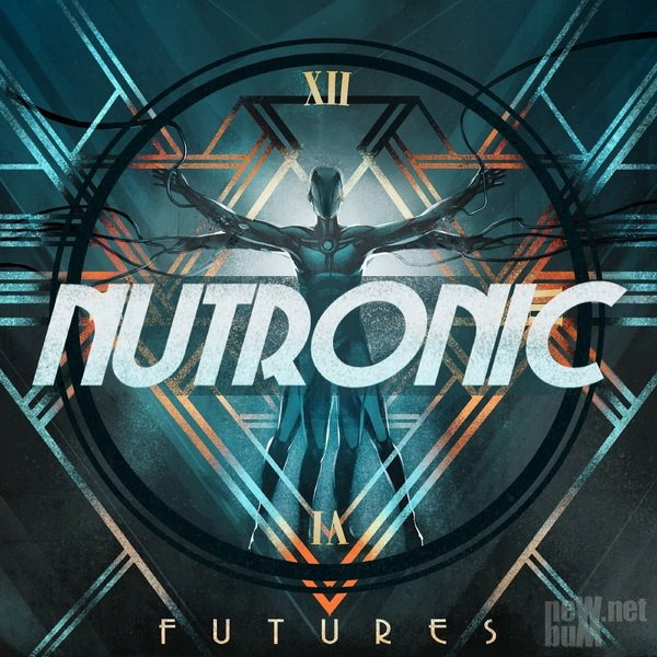 NUTRONIC - Futures (2021)